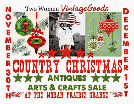 Two Women Vintage Goods Christmas Antiques * Arts & Crafts Sale at The Moran Praire Grange