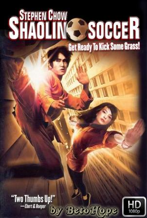 Shaolin Soccer [1080p] [Latino-Chino] [MEGA]