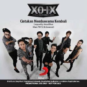 XO-IX - Cintakan Membawamu Kembali