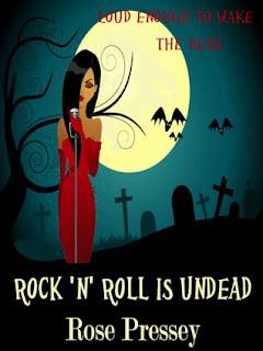 Review: Rock N Roll is Undead by Rose Pressey