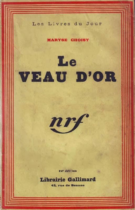 http://marysechoisy.blogspot.fr/2014/01/1932-le-veau-dor-reportage-roman.html