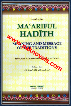 Maariful Hadith By Maulana Manzoor Nomani