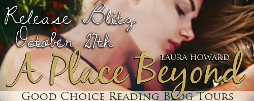 A Place Beyond by Laura Howard – Blitz + Giveaway