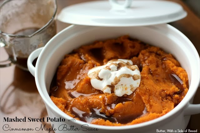MASHED SWEET POTATOES WITH CINNAMON MAPLE BUTTER SAUCE - Butter With a ...