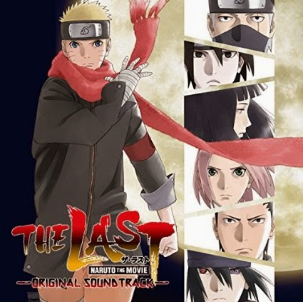 OST THE LAST -NARUTO THE MOVIE- Original Soundtrack