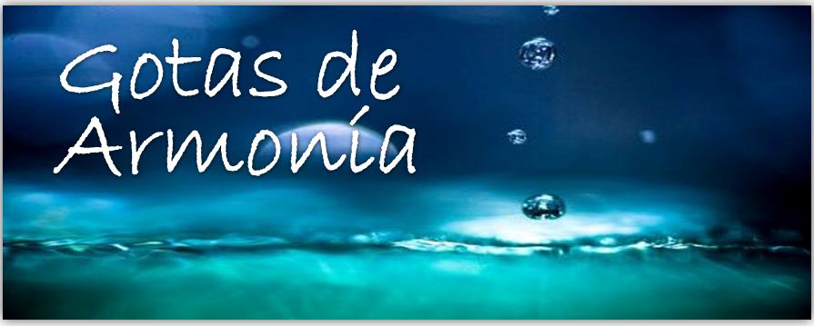 FLORES DE BACH - GOTAS DE ARMONIA