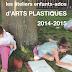Ateliers d'arts plastiques 2014/2015