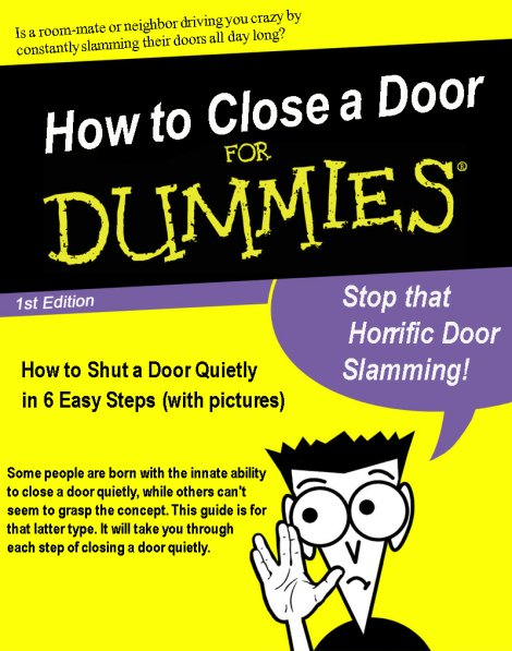 How to Close a Door for DUMMIES