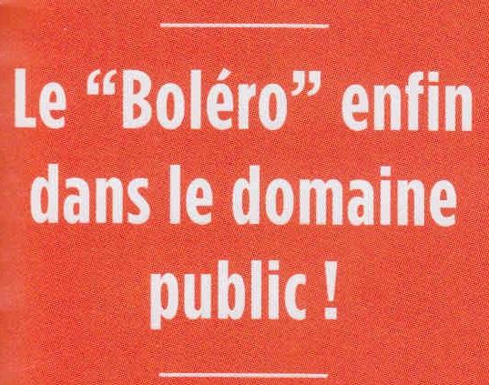 Le Boléro enfin dans le domaine public !