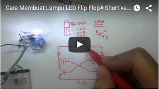 Cara Membuat LED Flip Flop
