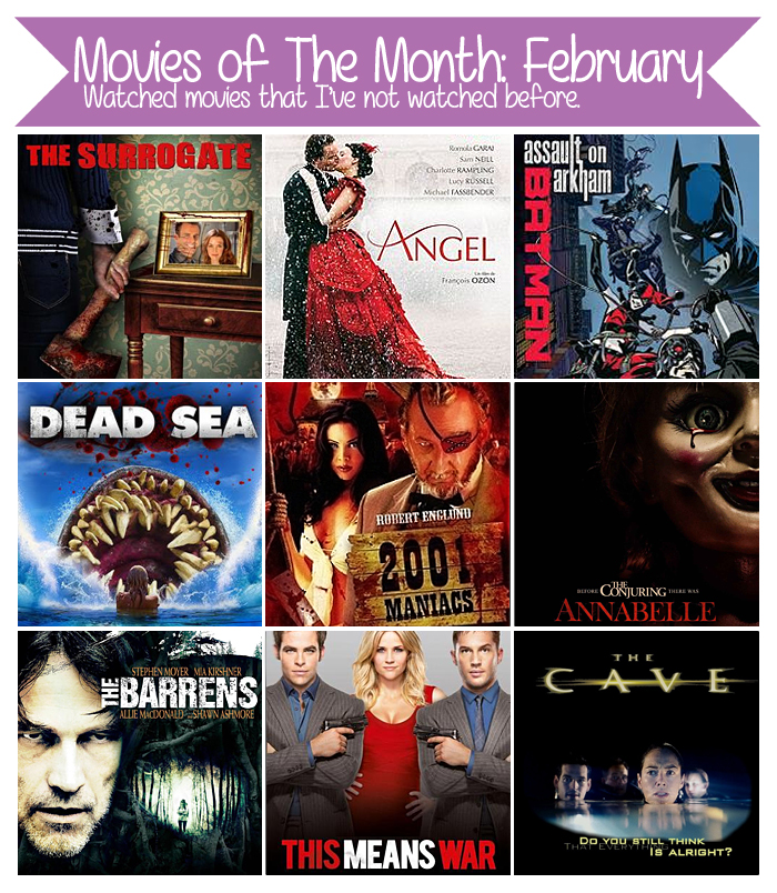 Movies of The Month: February