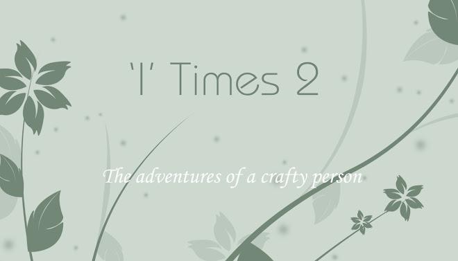 'I' Times 2