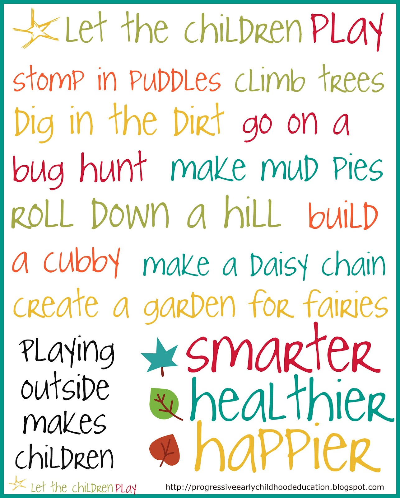 the advantages of children exploring outside and learning to grow up on their own As children grow, play helps them learn how to act in society  much of their time playing on their own during solitary play, children are very busy with play and .