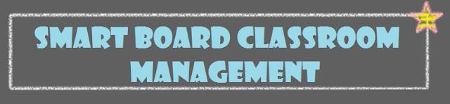 Innovative Classroom Management Tools ~ The teacher spot resources smart board as a