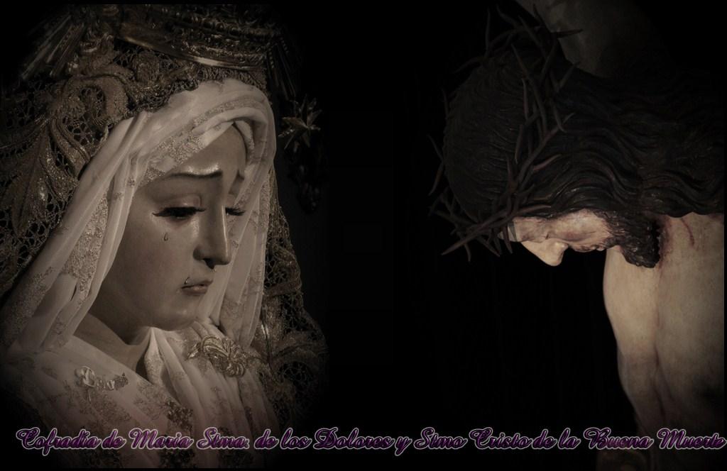 Cofradía de los Dolores y Santísimo Cristo de la Buena Muerte.