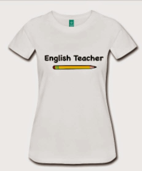 http://scottsashirts.spreadshirt.com/english-teacher-A18997122/customize/color/1