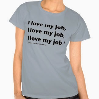 Love My Job Funny Quotes : Awesome Funny Quotes I Love My Job - Slim Image