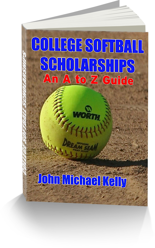 http://johnmichaelkellysports.blogspot.com/p/softball-scholarships-to-z-guide.html