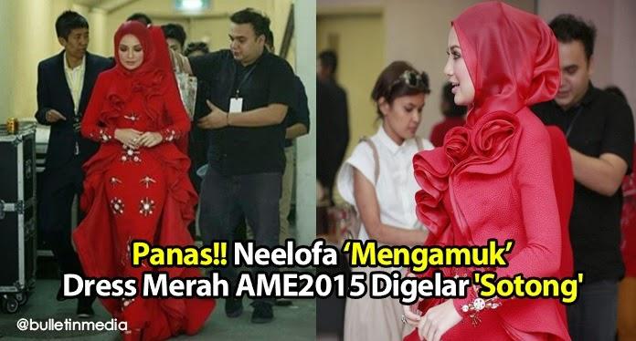 Panas!! Neelofa 'Mengamuk' Dress Merah AME2015 Digelar 'Sotong'
