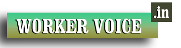 WorkerVoice.in- The No.1 Latest Worker Hindi News Blog, Articles, Stories Vital information