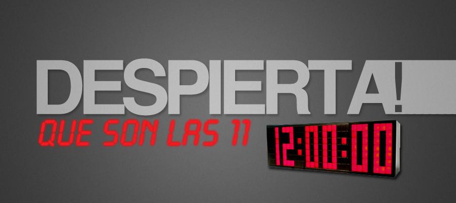 Despierta que son las 11!