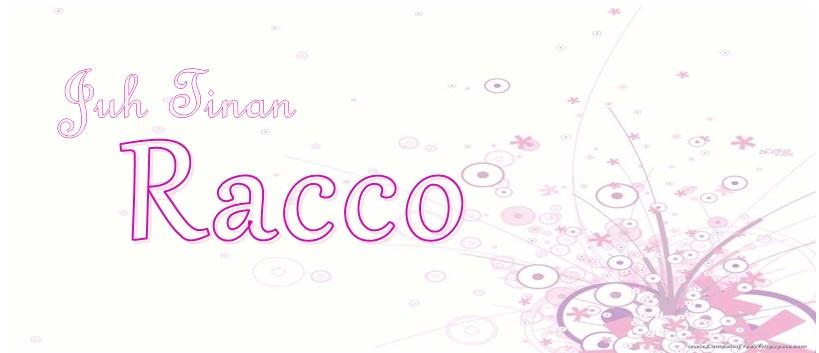 Juh Tinan Racco
