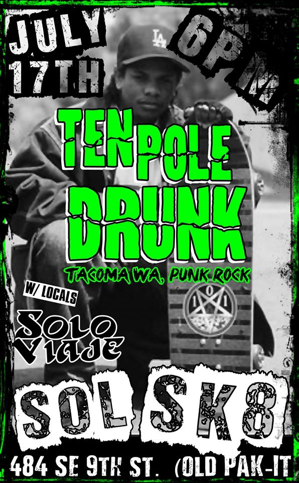 TEN POLE DRUNK @ SOL SK8