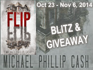 Michael Phillip Cash's The Flip Blitz & Giveaway