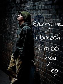 I Miss You Alone Boy Every Time