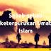 Sebab-sebab keterpurukan Umat Islam Bagian 1