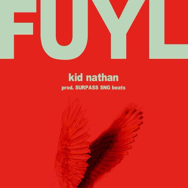 [Single] Kid Nathan – Fuyl (2015.12.16/MP3/RAR)
