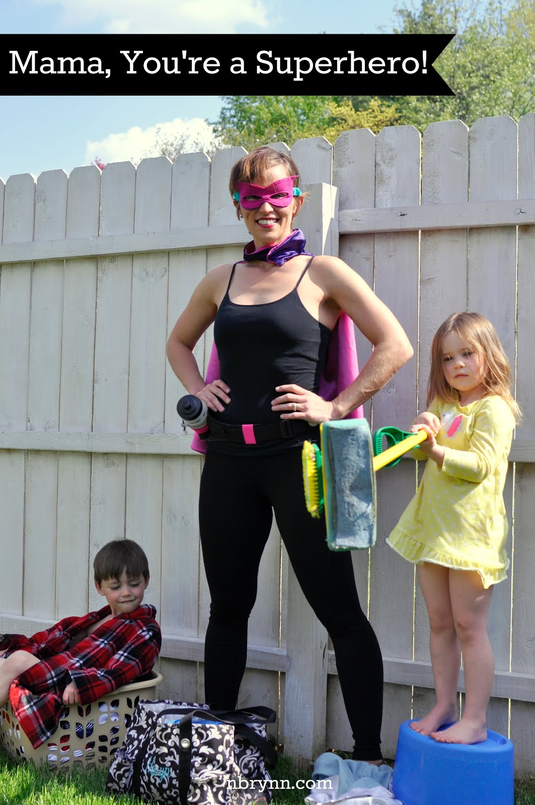 Because Every Mama is a Superhero