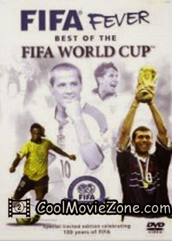 FIFA Fever - Best of The FIFA World Cup (2004)