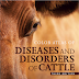 The Color Atlas of Diseases and Disorders of Cattle 3rd edition