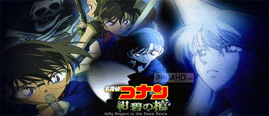 Thám Tử Lừng Danh Conan 11: Huyền Bí Dưới Biển Xanh - Conan Movie 11: Jolly Roger In The Deep Azure - 2007
