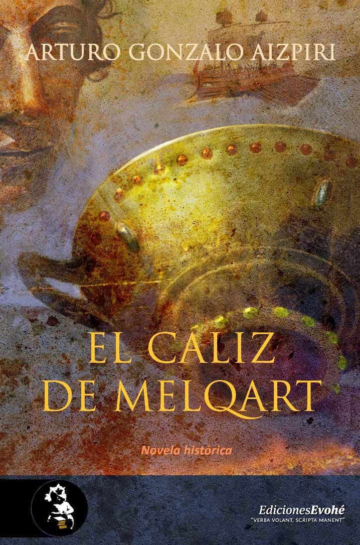 El Cáliz de Melkar (Arturo Gonzalo Aizpiri)