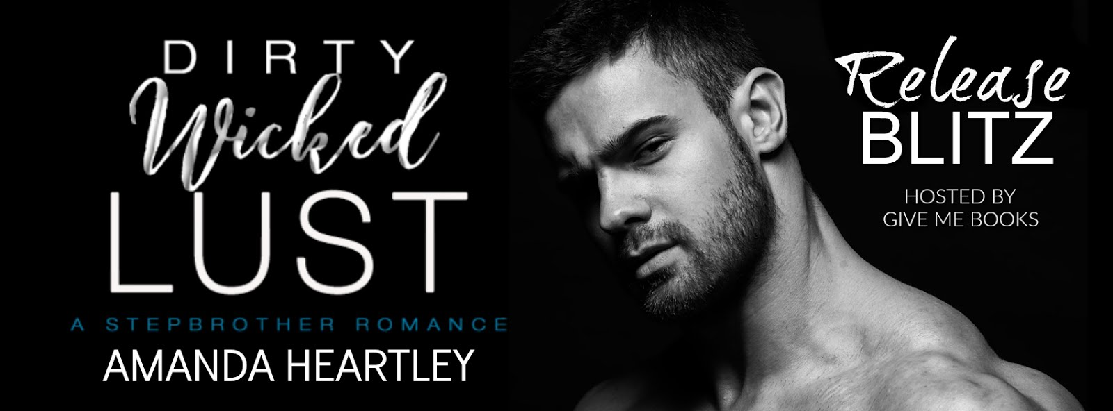 Dirty Wicked Lust Release Blitz