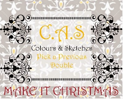 http://cascoloursandsketches.blogspot.co.uk/2014/12/christmas-double-challenge-105.html