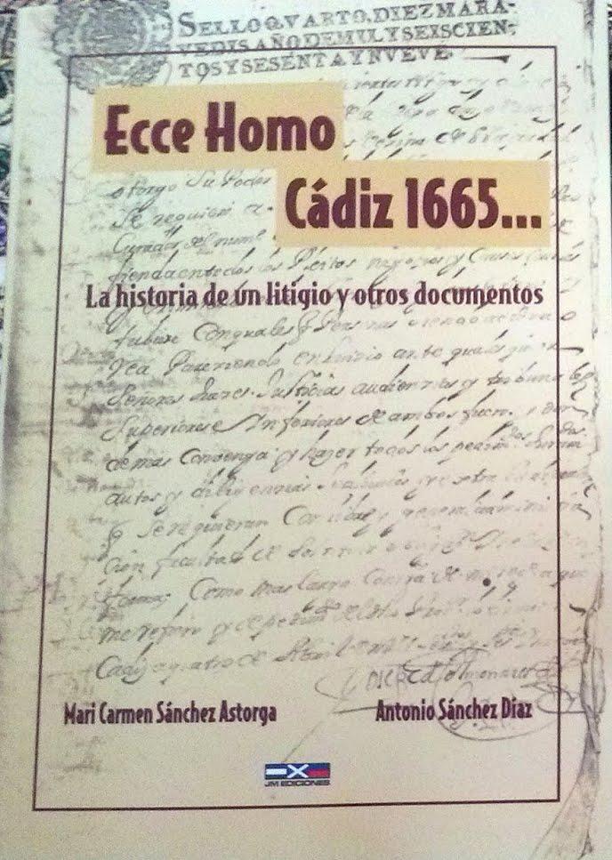 ECCE HOMO CÁDIZ: LA HISTORIA DE UN LITIGIO