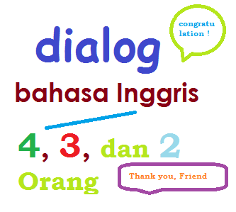 percakapan bahasa inggris untuk 3 orang - Pusat Informasi Terkini
