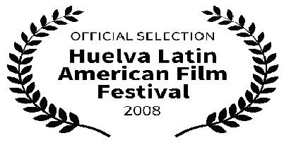HUELVA LATIN AMERICAN FILM FESTIVAL (SPAIN)