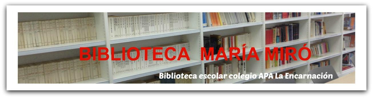 BIBLIOTECA MARÍA MIRÓ