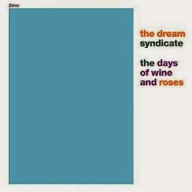 THE DREAM SYNDICATE - The days of win and roses (1982)