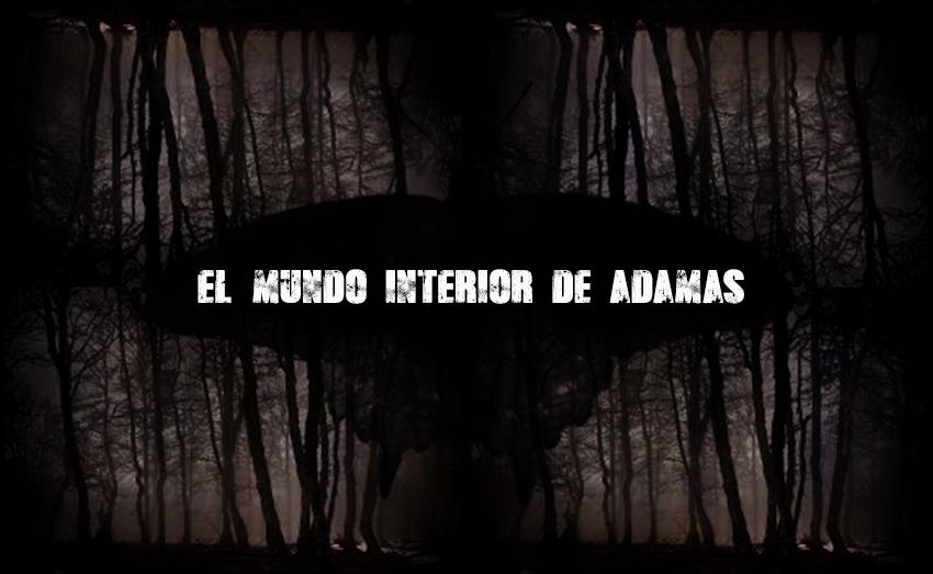 el mundo interior de adamas