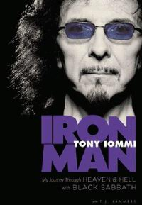"Cover of ""Iron Man: My Journey Through Heaven & Hell with Black Sabbath"""