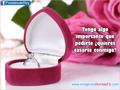 Frases para pedir matrimonio - Imagenes de Amor Facebook