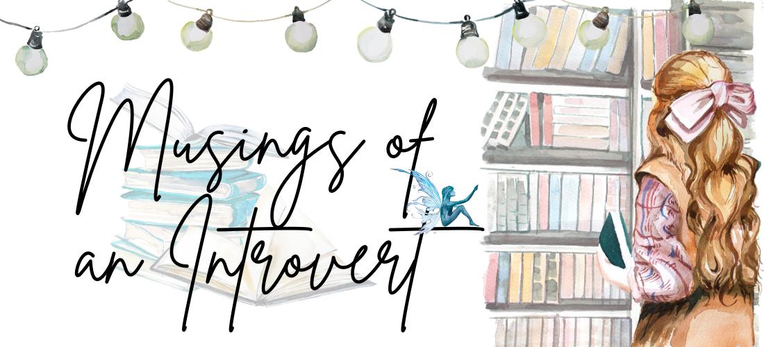 Musings of an Introvert