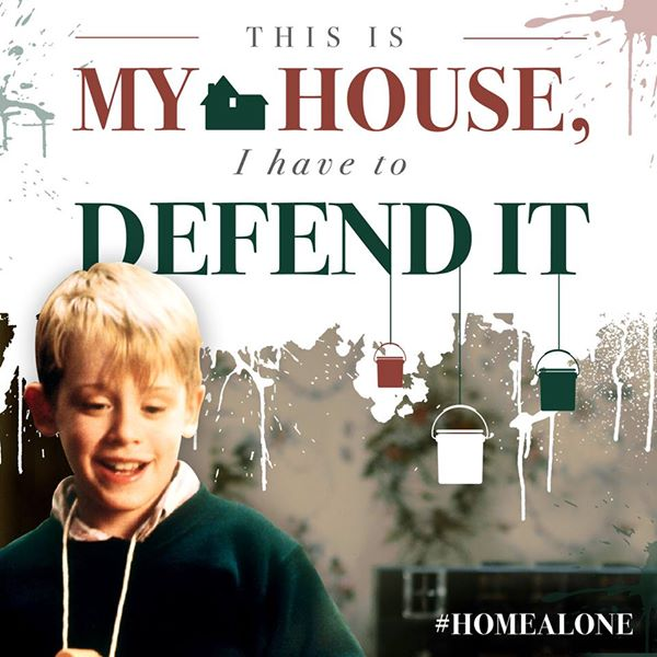 Home Alone -This is my house and I have to defend it (Fortify yourself against the Lyme Bandits today!)