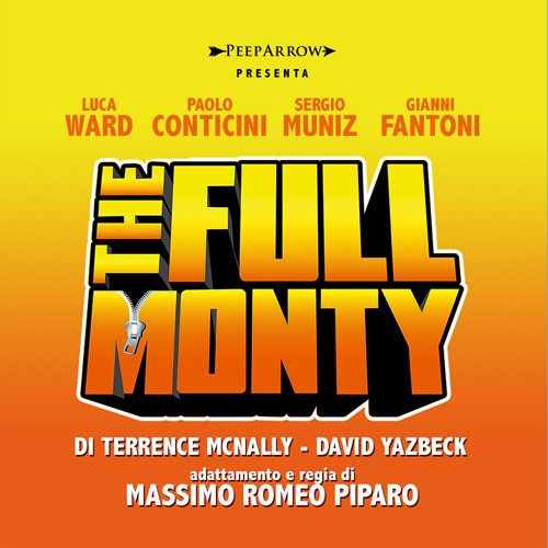 """THE FULL MONTY"" regia di Massimo Romeo Piparo"
