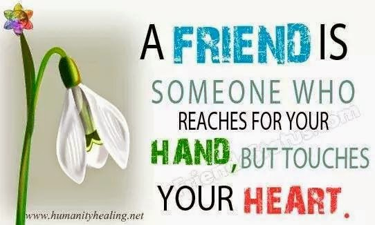 """A friend is someone who reaches for your hand, but touches your heart."" drawing of a flower www.humanityhealing.net"